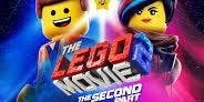 Lego Movie 2 (Tickets Available)
