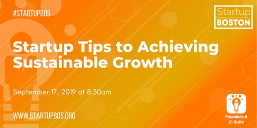 Startup Tips to Achieving Sustainable Growth