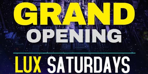 GRAND OPENING: LUX SATURDAYS at BREATHE ULTRA LOUNGE