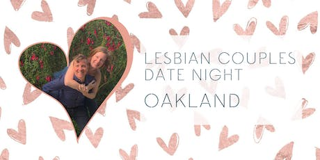 Lesbian Couples Conscious Date Night tickets
