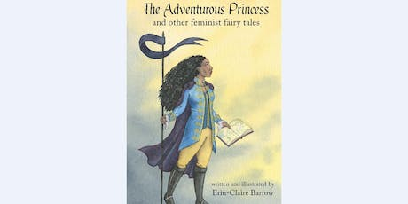 "Author Talk - Erin-Claire Barrow ""The Adventurous Princess"" (All ages) (Belconnen Library) tickets"