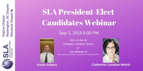 SLA President-Elect candidates webinar for DC/ Maryland/ Virginia Chapters  tickets