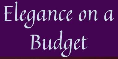 Elegance on a Budget