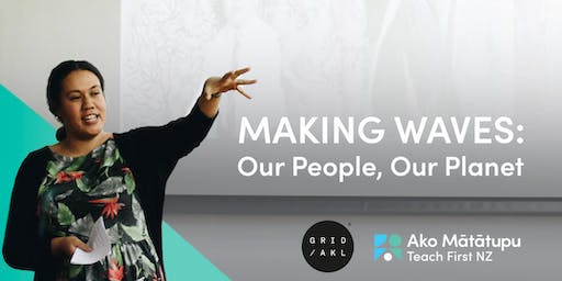 Making Waves: Our People, Our Planet