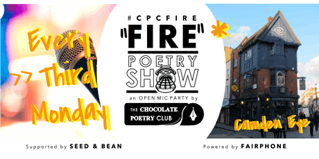 POETRY - #CPCFIRE CAMDEN Open Mic FIRE // Every Third Monday tickets