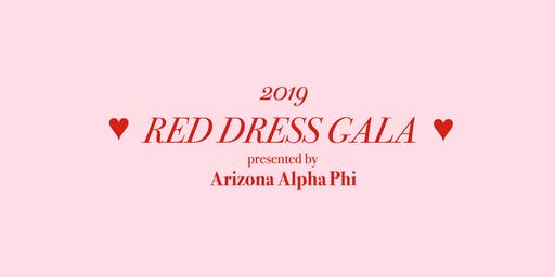 Red Dress Gala Presented by Arizona Alpha Phi