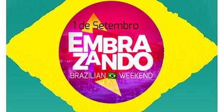 EMBRAZANDO  dia do Brasil after party  - hosted by Gui Mariano tickets
