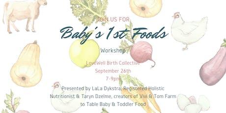 Baby's First Foods Workshop tickets