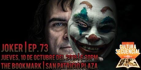 Joker | Ep. 73 ¡EN VIVO! tickets