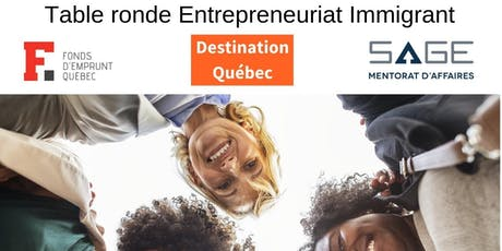 7ième Table ronde Entrepreneuriat immigrant billets