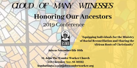 Cloud of Many Witnesses: Honoring Our Ancestors National Conference tickets