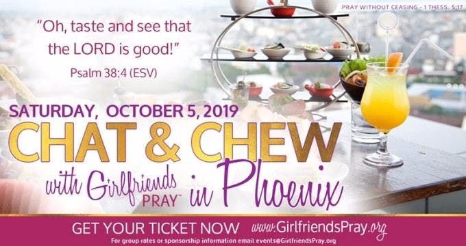 Chat & Chew with Girlfriends Pray in Phoenix