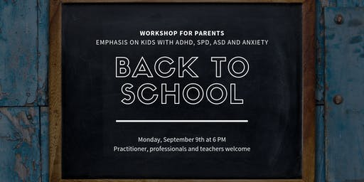 BACK TO SCHOOL WORKSHOP FOR PARENTS