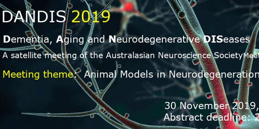 DANDIS 2019: Animal models in neurodegeneration and beyond