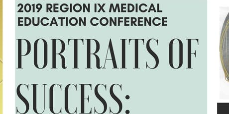 2019 Region IX Medical Education Conference tickets