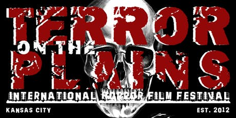 Terror on the Plains International Horror Film Festival tickets