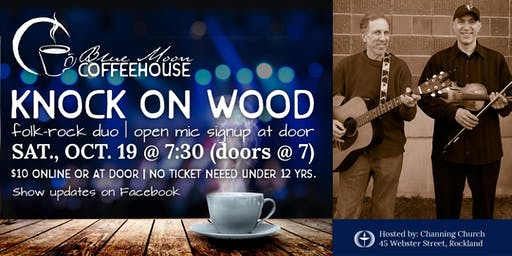 Blue Moon Coffeehouse feat. Knock on Wood