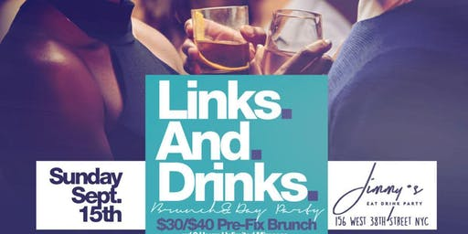 Links & Drinks, Bottomless Brunch + Day Party