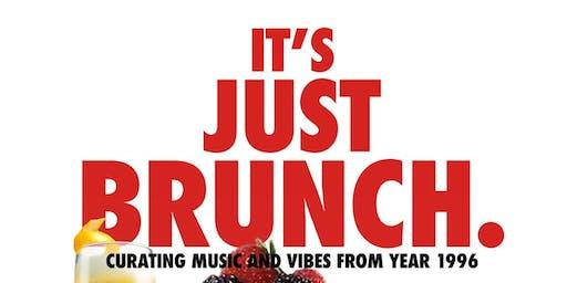 """""""It's just brunch"""" '96"""