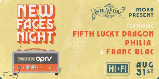 NEW FACES NIGHT: Franc Blac, Philia, Fifth Lucky Dragon