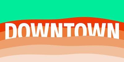 DOWNTOWN ft. Mildlife (DJ set), Benson + T-Rek