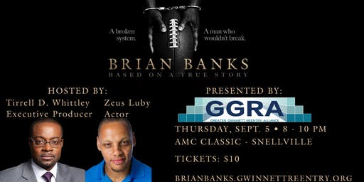 Brian Banks Screening Presented By: Greater Gwinnett Reentry Alliance