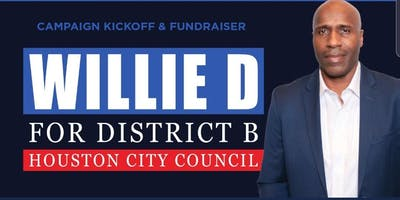 Willie D for District B Campaign Kickoff