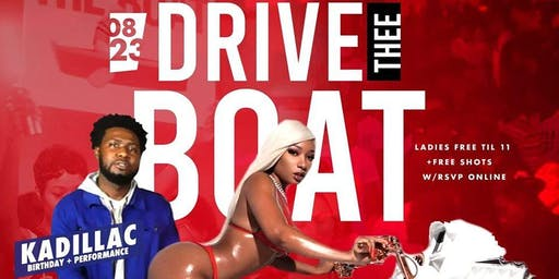 Drive The Boat Party Ladies Free and Free shots of Henny Till 11 on RSVP!
