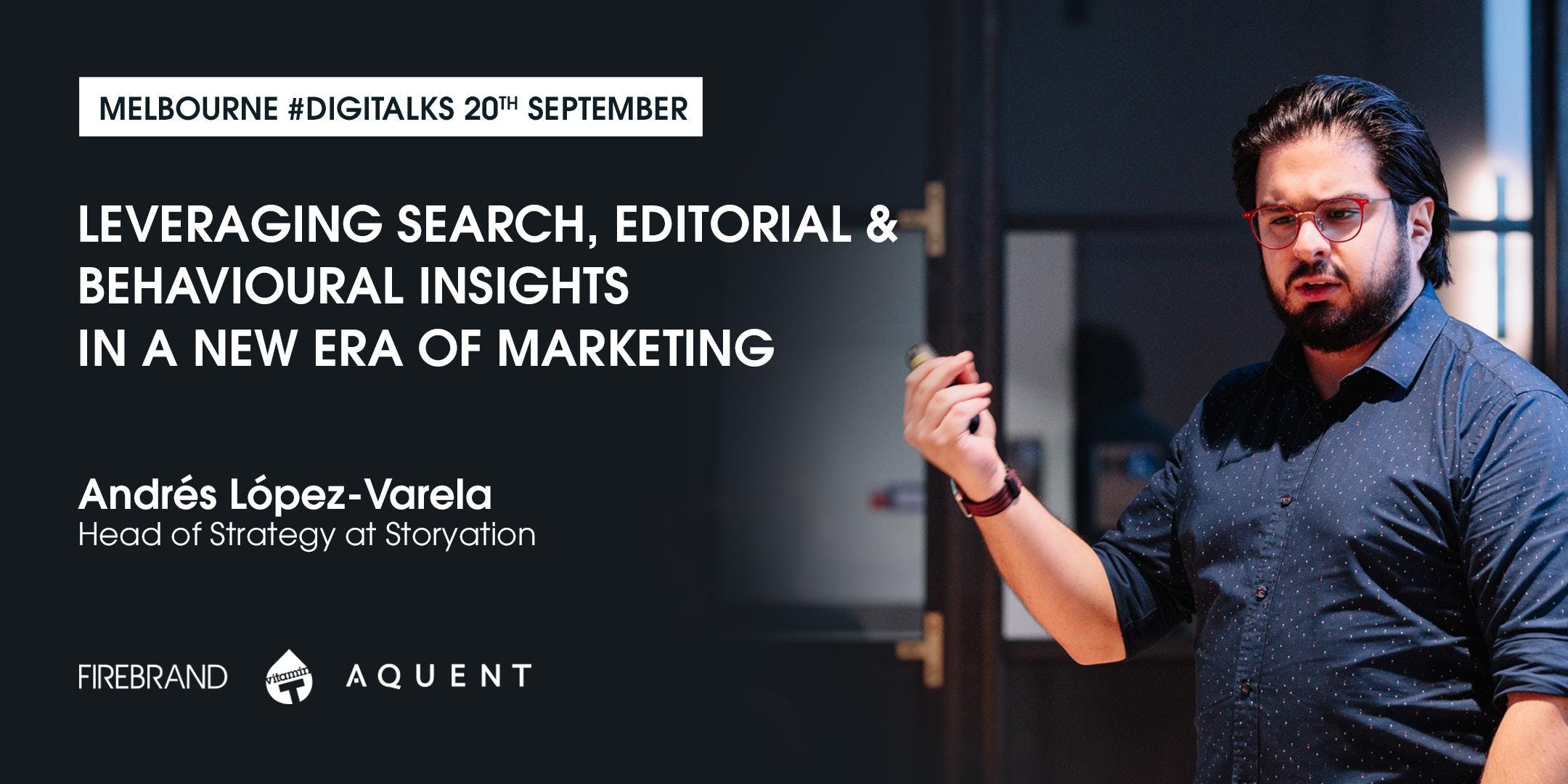 Leveraging search, editorial and behavioural insights in a new era of marketing - Melbourne