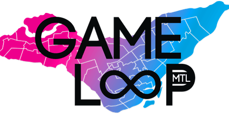 GameLoop Montreal 2019 billets