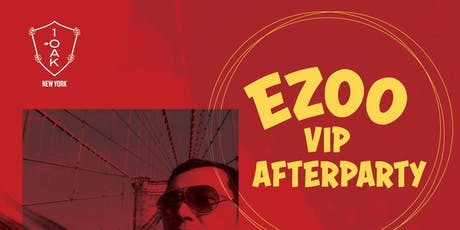 EZOO VIP Afterparty 9/1 tickets