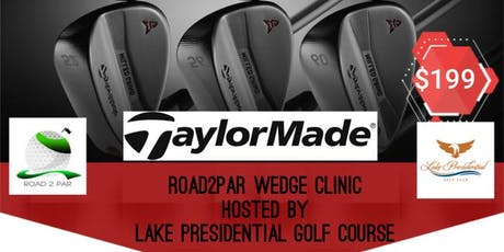 Road2Par Wedge Clinic Sponsored by Taylormade  tickets