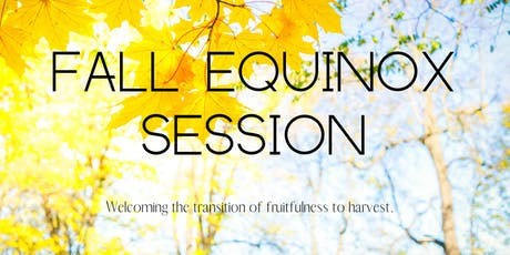Fall Equinox Session tickets