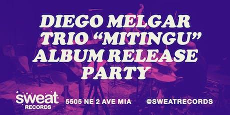 """Sweat In-Store: Diego Melgar Trio """"Mitingu"""" Album Release Party tickets"""