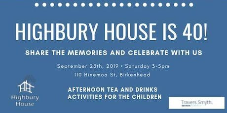 Highbury Commmunity House is 40!  tickets