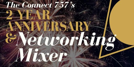 The Connect 757's Two Year Anniversary & Networking Mixer tickets