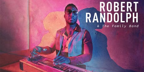 ROBERT RANDOLPH & THE FAMILY BAND with Hollis Brown tickets