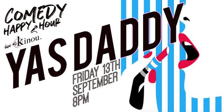 YAS DADDY SEPTEMBER tickets