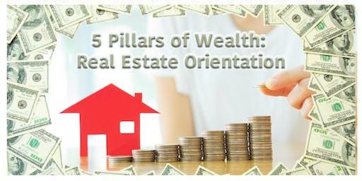 5 Pilars of Wealth: Real Estate Orientation