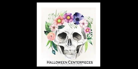 Halloween Centerpieces tickets