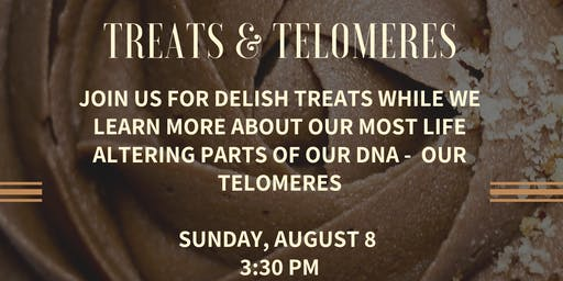 Treats & Telomeres