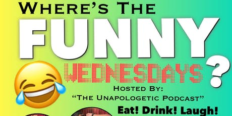Where's The Funny? Wednesdays  tickets