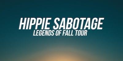 Hippie Sabotage / Ages 21+