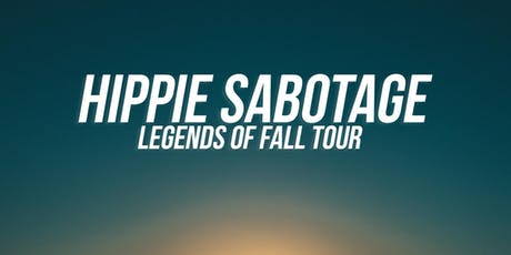 Hippie Sabotage / Ages 21+ tickets