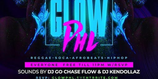 #GlowPHL Friday August 23rd 10pm-2am FREE til 11pm w/RSVP