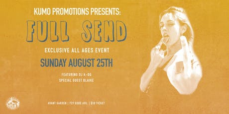 Full Send - All Ages Party tickets