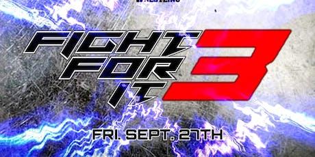 B.C.W. BriiCombination Wrestling Presents : Fight For It 3!!! tickets