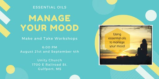 Manage Your Mood with Essential Oils, Parts 1 and 2