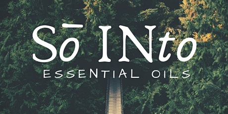 Essential Oils 101 Education Class tickets