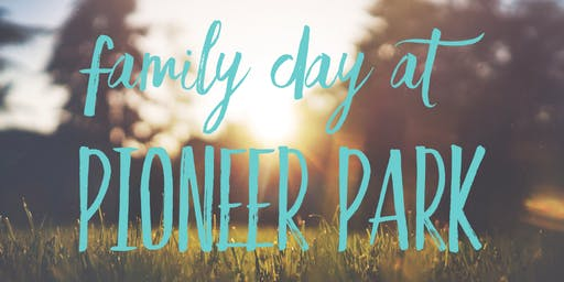 Family Day at Pioneer Park